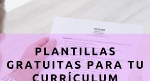 LAS MEJORES PLANTILLAS PARA TU CURRÍCULUM GRATIS