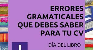 PRINCIPALES ERRORES GRAMATICALES EN TU CURRICULUM