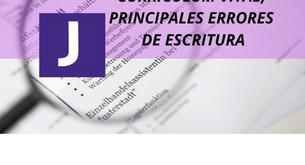 CURRICULUM VITAE, PRINCIPALES ERRORES DE ESCRITURA