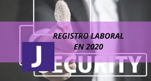 REGISTRO LABORAL OBLIGATORIO EN 2020