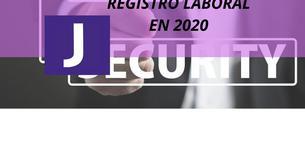 REGISTRO LABORAL OBLIGATORIO EN 2020