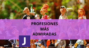 PROFESIONES MÁS ADMIRADAS