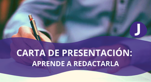 CARTA DE PRESENTACION: APRENDE A REDACTARLA